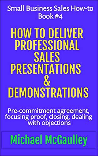 Cover: Ho to Deliver Professional Sales Presentations & Demonstrations